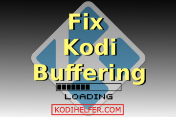 FIX-KODI-buffering-Playing-Film