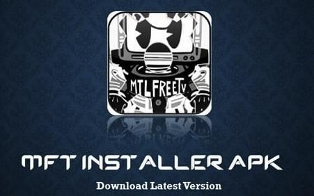 MFT APK installer