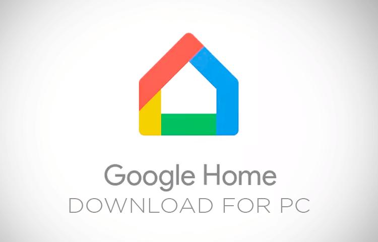 google home für pc herunterladen